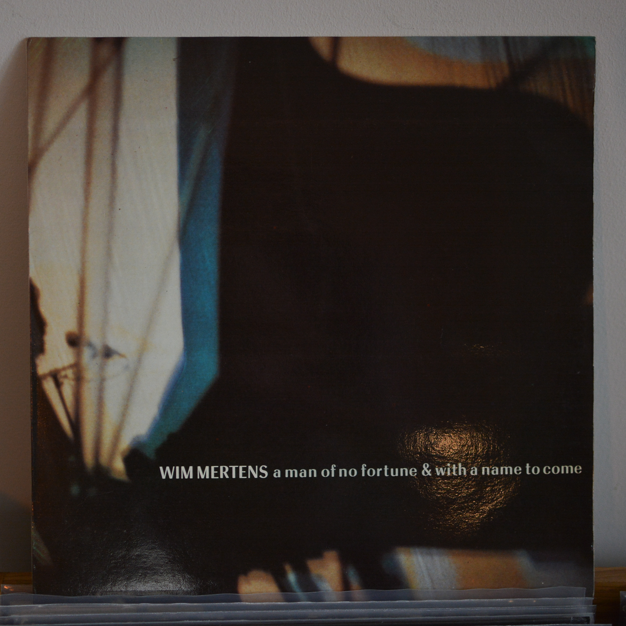 Wim Mertens – A Man Of No Fortune & With A Name To Come
